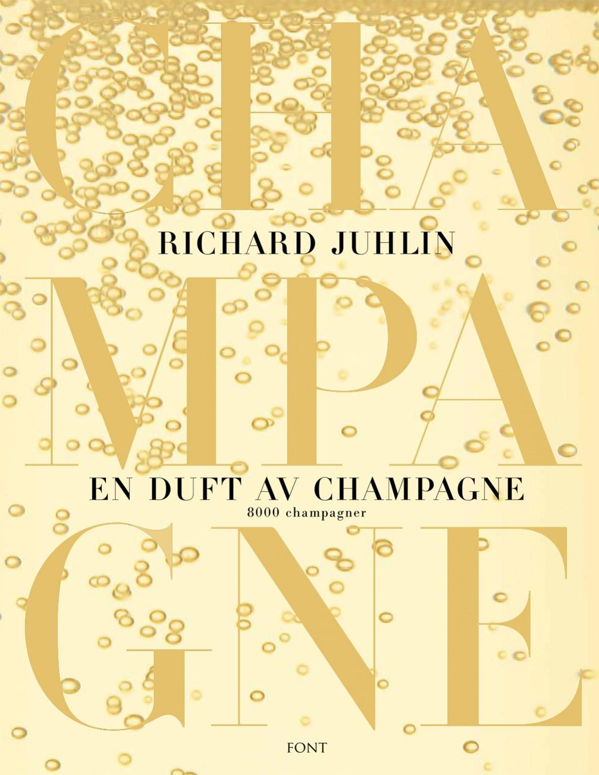 En Duft Av Champagne Av Richard Juhlin