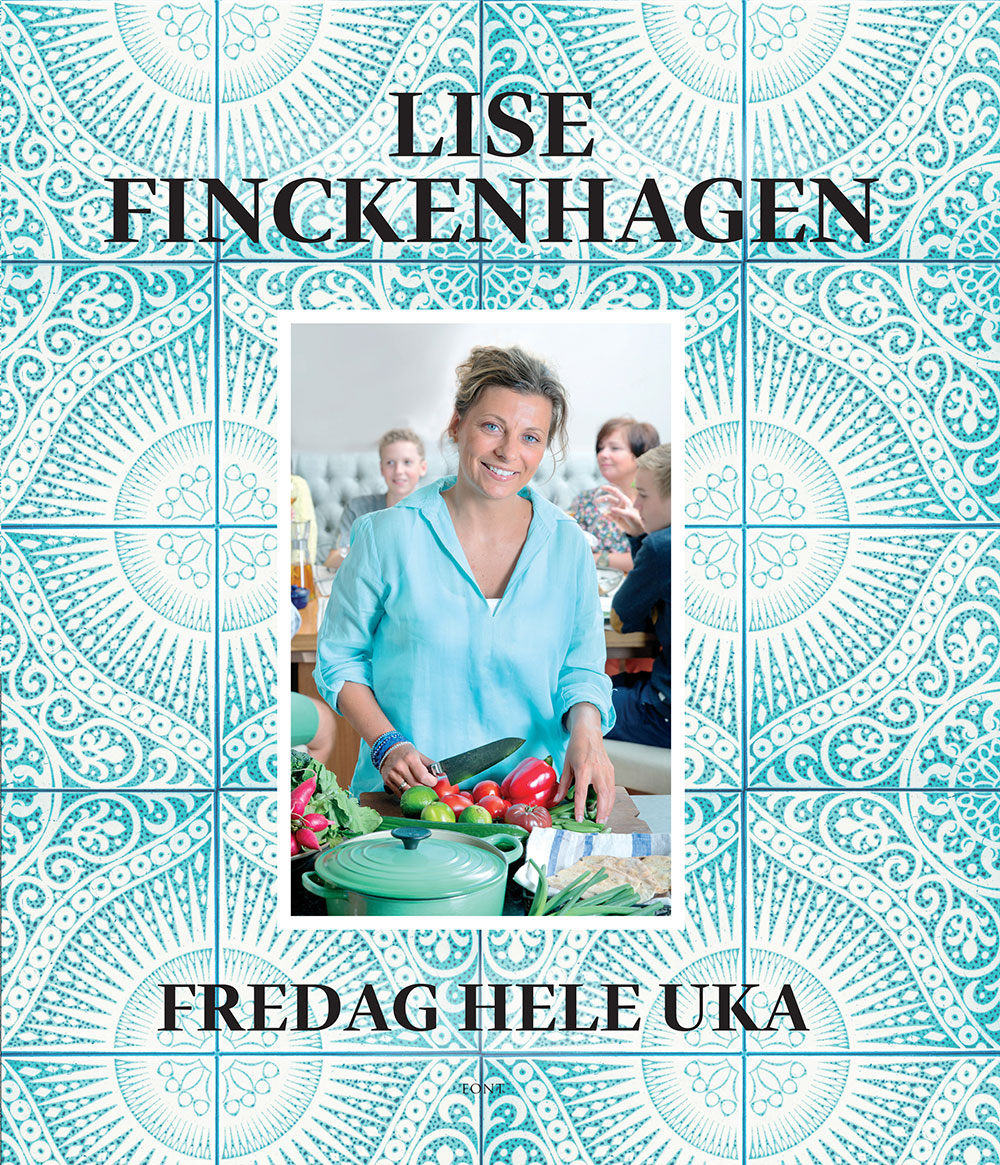 Fredag Hele Uka  Av Lise Finckenhagen