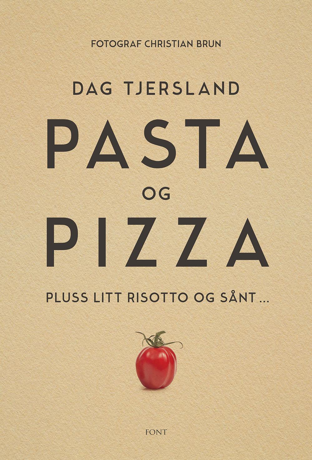 Pasta Og Pizza Av Dag Tjersland